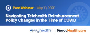 post webinar: navigating telehealth reimbursement policy changes in the time of covid